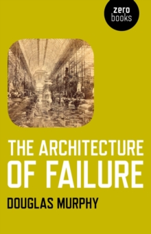 The Architecture of Failure, EPUB eBook