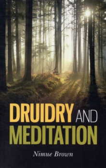 Druidry and Meditation, Paperback Book