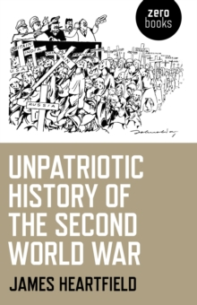 Unpatriotic History of the Second World War, Paperback Book