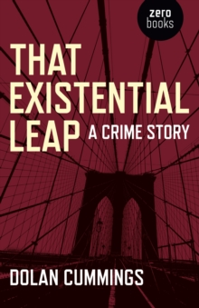 That Existential Leap : A Crime Story, EPUB eBook