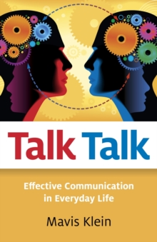 Talk Talk : Effective Communication in Everyday Life, Paperback Book