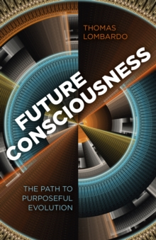 Future Consciousness, Paperback Book