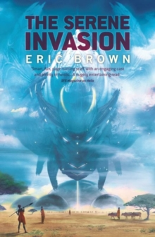 The Serene Invasion, Paperback Book