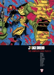 Judge Dredd : The Complete Case Files v. 21, Paperback Book