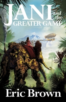 Jani and the Greater Game, Paperback / softback Book