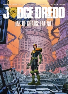 Judge Dredd Day of Chaos : Fallout, Paperback Book