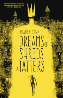 Dreams of Shreds and Tatters, Paperback Book