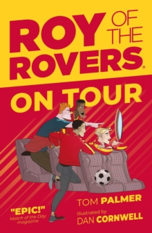 Roy of the Rovers: On Tour (Fiction 4), Paperback / softback Book