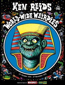 Ken Reid's World Wide Weirdies Volume 1, Hardback Book