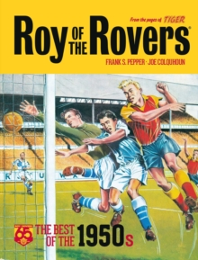 Roy of the Rovers: Best of the '50s: 65th Anniversary Collection, Hardback Book