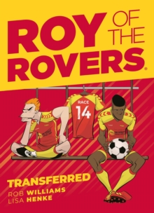 Roy of the Rovers: Transferred (Comic 4), Hardback Book