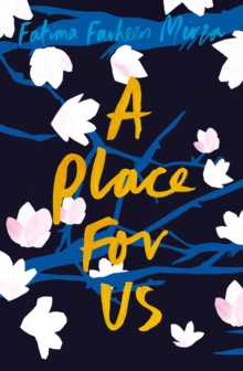 A Place for Us, Hardback Book