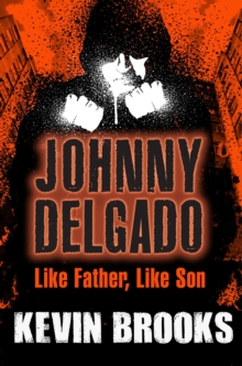 Johnny Delgado - Like Father, Like Son : Book 2, Paperback Book
