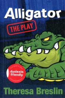 Alligator: The Play, Paperback Book