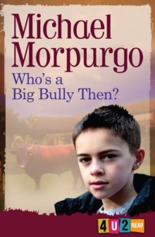 Who'S a Big Bully Then?, Paperback Book