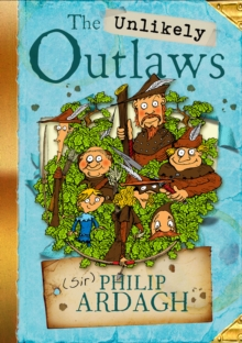 The Unlikely Outlaws, Paperback Book