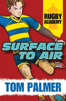 Rugby Academy - Surface to Air, Paperback Book