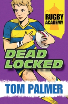 Rugby Academy : Deadlocked, Paperback Book