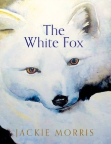 The White Fox, Hardback Book
