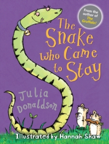 The Snake Who Came to Stay, Paperback / softback Book