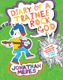 Diary of a Trainee Rock God, Paperback / softback Book