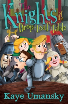 The Knights Of The Drop-Leaf Table, Paperback / softback Book