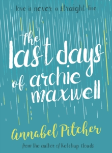 The Last Days of Archie Maxwell, Paperback / softback Book