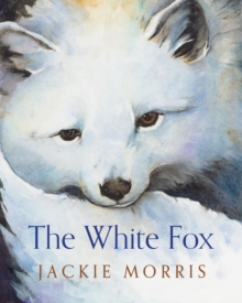 The White Fox, Paperback Book