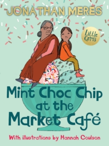 Mint Choc Chip at the Market Cafe, Paperback / softback Book