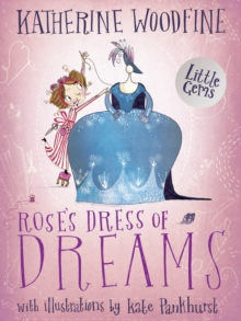Rose's Dress of Dreams : (Little Gem), Paperback / softback Book