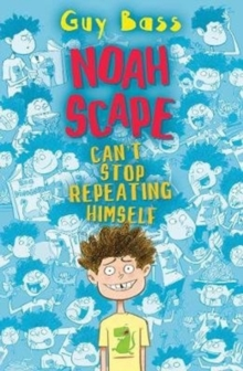 Noah Scape : Can't Stop Repeating Himself, Paperback / softback Book