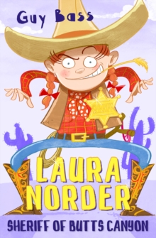 Laura Norder : Sheriff of Butts Canyon, Paperback / softback Book