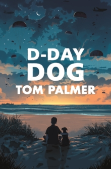 D-Day Dog, Paperback / softback Book