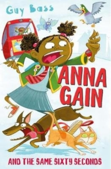 Anna Gain and the Same Sixty Seconds, Paperback / softback Book