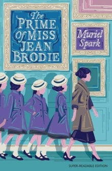 The Prime of Miss Jean Brodie : Barrington Stoke Edition, Paperback / softback Book