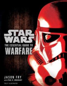 Star Wars - The Essential Guide to Warfare, Paperback Book