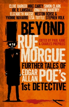 Beyond Rue Morgue: Further Tales of Edgar Allan Poe's 1st Detective, Paperback Book
