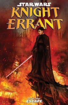 Star Wars - Knight Errant : Escape v. 3, Paperback Book