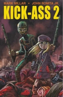 Kick-Ass 2, Paperback / softback Book
