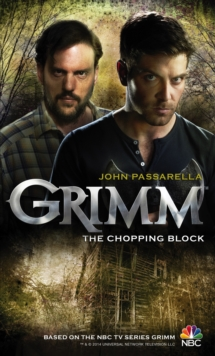 Grimm - The Chopping Block, Paperback Book