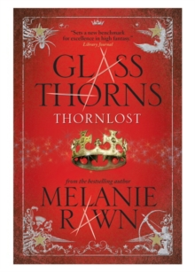 Glass Thorns : Thornlost, Paperback Book