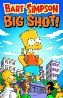 Bart Simpson - Big Shot, Paperback Book
