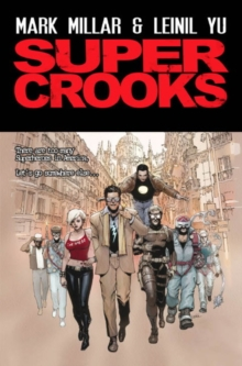 Super Crooks - Book One : The Heist, Paperback Book