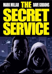 The Secret Service : Kingsman, Paperback Book