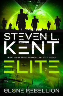 The The Clone Rebellion : Elite: Clone Rebellion Book 4 Clone Elite Bk. 4, Paperback Book
