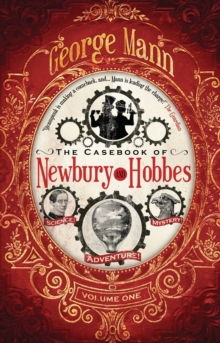 The Casebook of Newbury & Hobbes, Paperback / softback Book