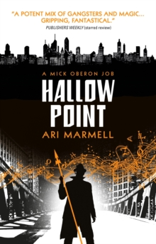 Hallow Point: A Mick Oberon Job # 2, Paperback Book
