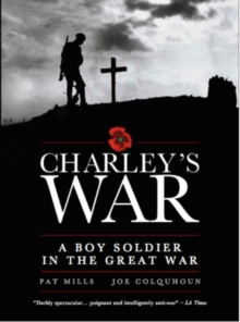 Charley's War - Omnibus : A working man's journey into war, Paperback / softback Book