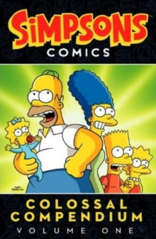 The Simpsons : Colossal Compendium v. 1, Paperback Book