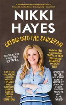 Crying into the Saucepan, Paperback Book